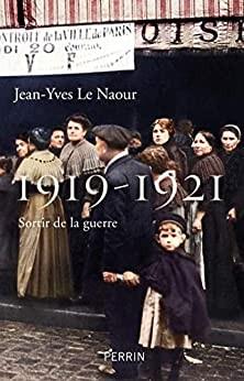 """Afficher """"1919-1921, sortir dela guerre"""""""