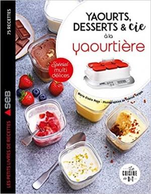 "Afficher ""Yaourts, desserts & Cie à la yaourtière"""