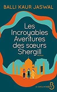 vignette de 'Les incroyables aventures des soeurs Shergill (Balli Kaur Jaswal)'