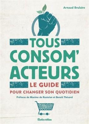 vignette de 'Tous consom'acteurs (Arnaud Brulaire)'