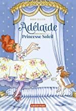 """Afficher """"Adélaïde princesse soleil"""""""