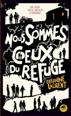 """Afficher """"Nous sommes Ceux du Refuge"""""""
