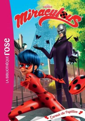 """Afficher """"Miraculous Ladybug n° 18 L'armée du Papillon"""""""