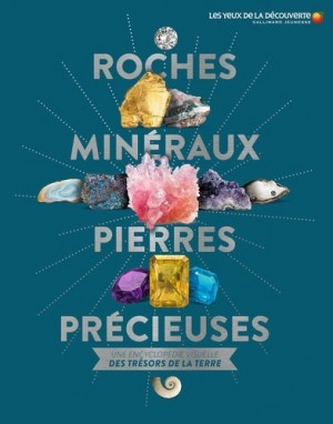 """Afficher """"Roches, minéraux & pierres précieuses"""""""