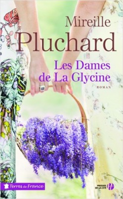 """Afficher """"Les Dames de la glycine"""""""