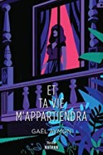 """Afficher """"Et ta vie m'appartiendra"""""""