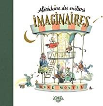 vignette de 'Abécédaire des métiers imaginaires (Anne Montel)'
