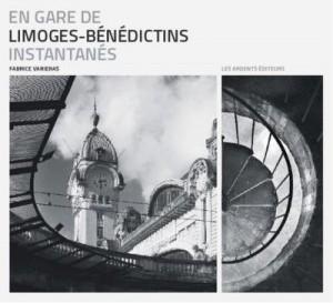 """Afficher """"En gare de Limoges-Bénédictins. Instantanés"""""""