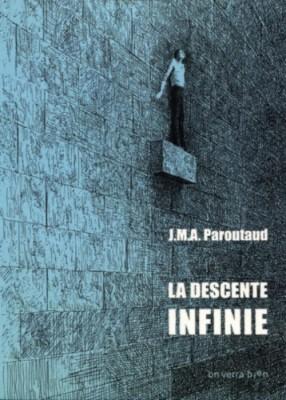 """Afficher """"La descente infinie"""""""