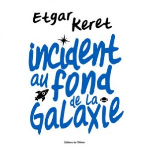 "Afficher ""Incident au fond de la galaxie"""