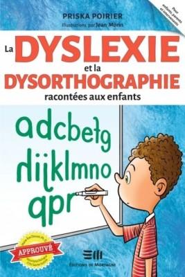 Couverture de La dyslexie et la dysorthographie racontée aux enfants