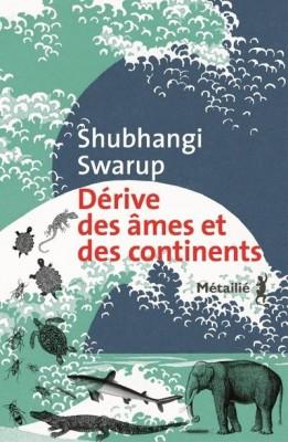 """Afficher """"Dérive des âmes et des continents"""""""