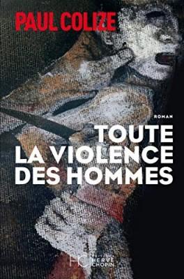 """Afficher """"Toute la violence des hommes"""""""