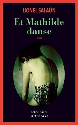 """Afficher """"Et Mathilde danse"""""""