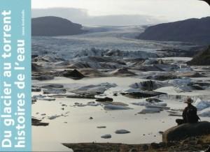 """Afficher """"Du glacier au torrent"""""""