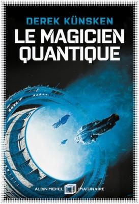 """Afficher """"Le Magicien quantique"""""""