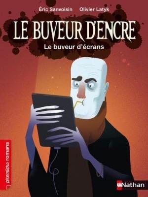 """Afficher """"Le Buveur d'encre n° 10 Le Buveur d'écrans"""""""