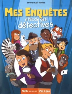 """Afficher """"Mes enquêtes à l'école des détectives"""""""