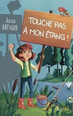 """Afficher """"Touche pas à mon étang !"""""""