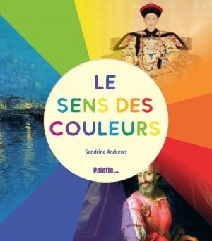 """Afficher """"Le sens des couleurs"""""""