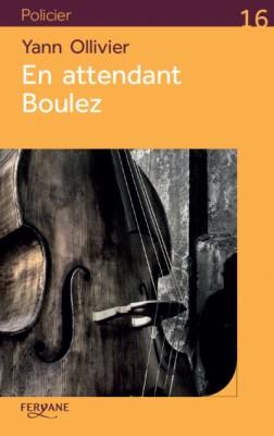 "Afficher ""En attendant Boulez"""