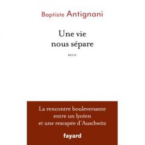 vignette de 'Une vie nous sépare (Baptiste Antignani)'
