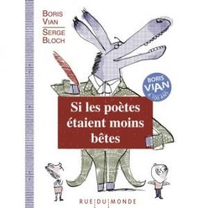 """Afficher """"Si les poètes étaient moins bêtes"""""""