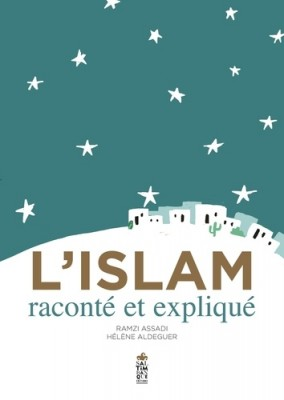"""Afficher """"L'Islam raconté et expliqué"""""""