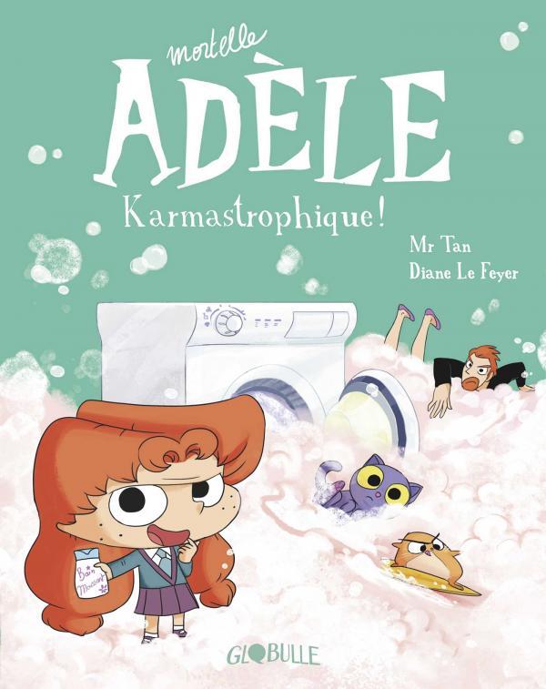 """Afficher """"Mortelle Adèle n° 17 Karmastrophique"""""""