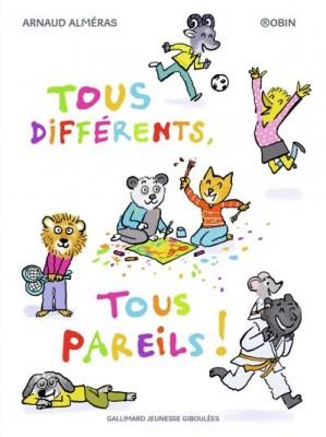 """Afficher """"Tous différents, tous pareils !"""""""