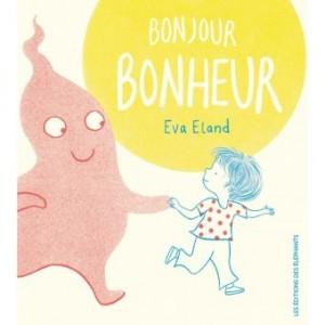 "Afficher ""Bonjour Bonheur"""