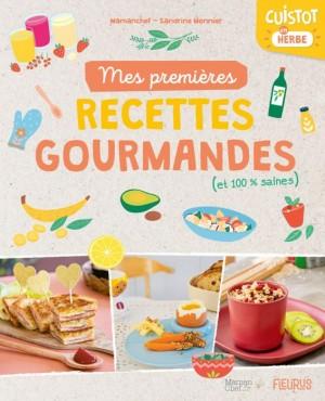 """Afficher """"Mes premières recettes gourmandes"""""""