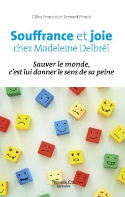 Souffrance et joie chez Madeleine Delbrêl