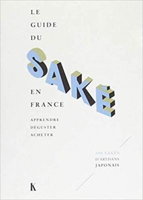 """Afficher """"Le guide du saké en France"""""""