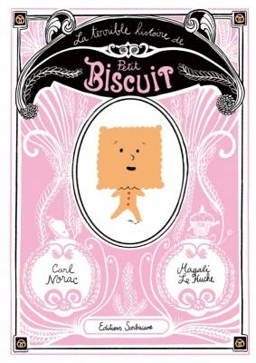 """Afficher """"La terrible histoire de Petit Biscuit"""""""