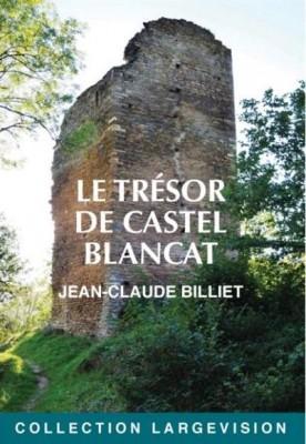 """Afficher """"Le trésor de Castel Blancat"""""""
