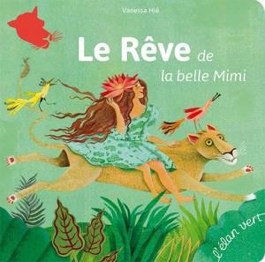 """Afficher """"Le rêve de la belle Mimi"""""""
