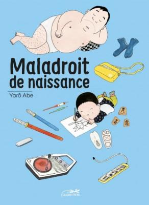 """Afficher """"Maladroit de naissance"""""""