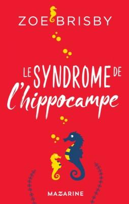 vignette de 'Le syndrome de l'hippocampe (Zoé Brisby)'