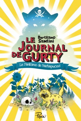 """Afficher """"Le journal de Gurty n° 07 Le fantôme de Barbapuces"""""""