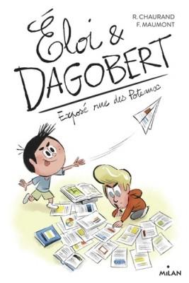 """Afficher """"Eloi & Dagobert n° 4 Exposé rue des poteaux"""""""