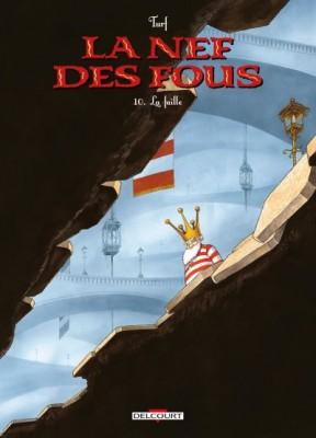 """Afficher """"La Nef des Fous n° 10 La faille"""""""