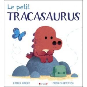 """Afficher """"Le petit Tracasaurus"""""""