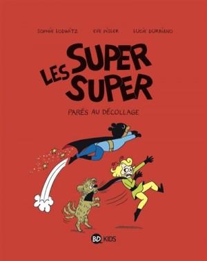 "Afficher ""Les super super."""