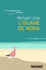"""Afficher """"L'Iguane de Mona"""""""