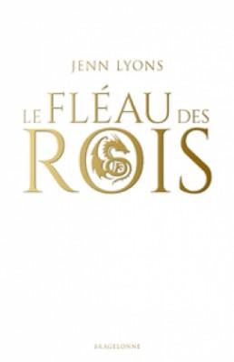 """Afficher """"Le Chœur des dragons n° 1 Le Fléau des rois"""""""