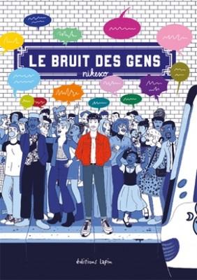 """Afficher """"Le bruit des gens"""""""