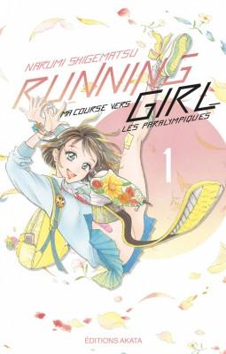 vignette de 'Running girl : Ma course vers les paralympiques n° 1<br /> Ma course vers les paralympiques (Narumi Shigematsu)'