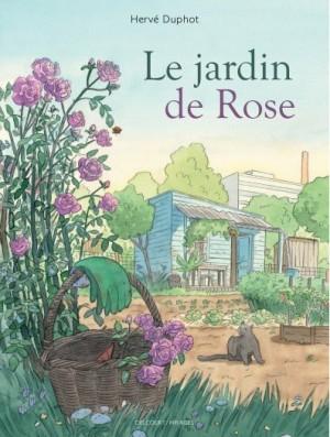vignette de 'Le jardin de Rose (Hervé Duphot)'