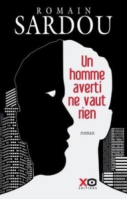 """Afficher """"Un homme averti ne vaut rien"""""""